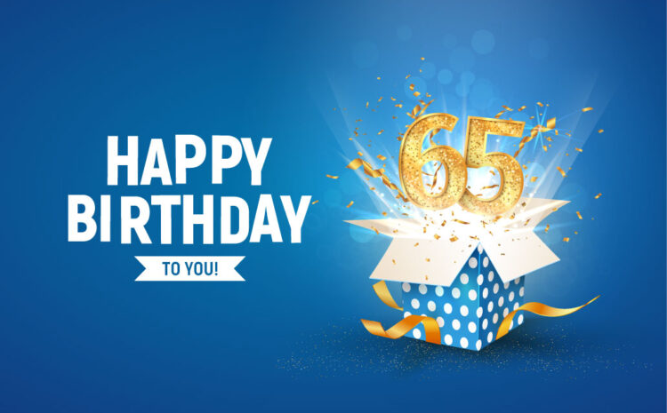 Turning 65 – What are Your Medicare Choices?