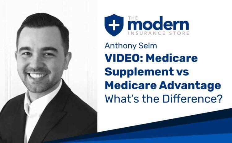 VIDEO: Medicare Supplement vs Medicare Advantage